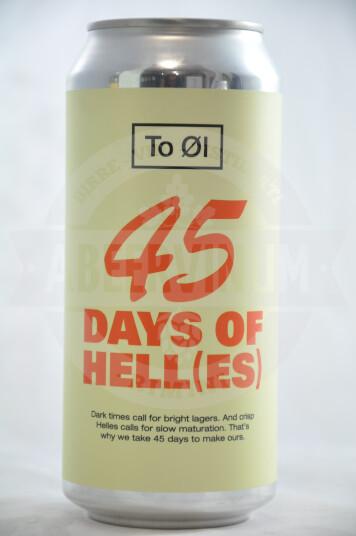 Birra To Øl 45 Days Of Hell(es) Lattina 44cl