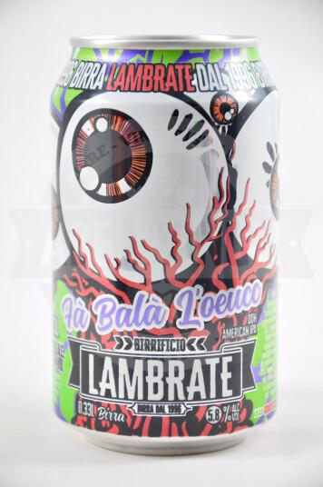 Birra Lambrate Fa Balà L'oeuce lattina 33cl