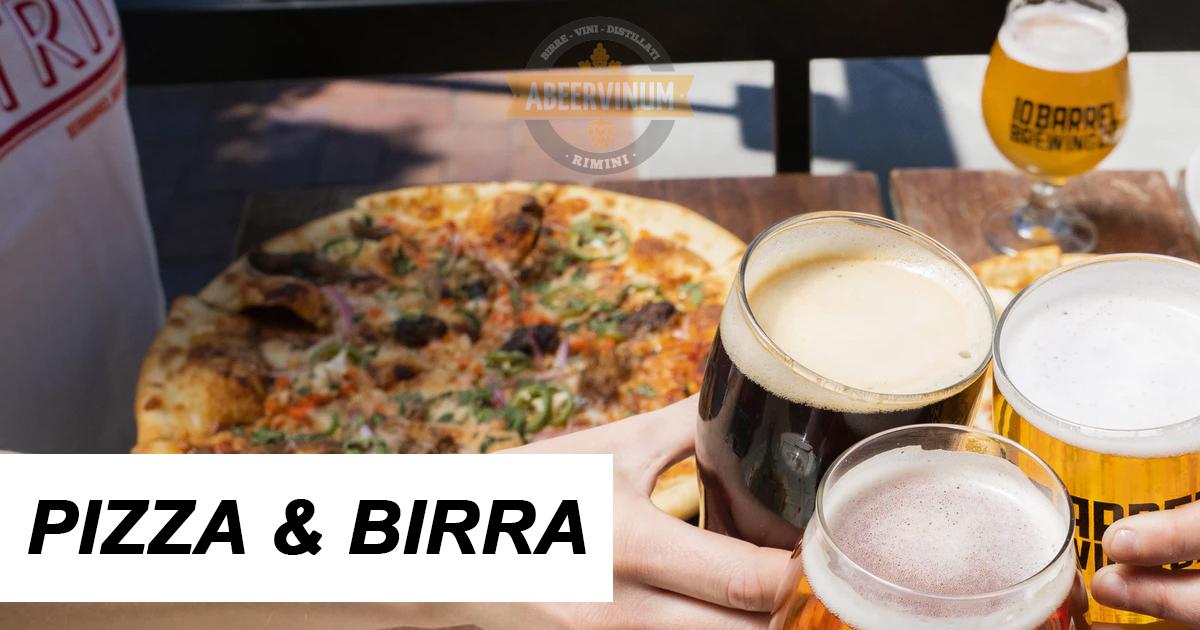 Pizza e birra: l'abbinamento perfetto da non sottovalutare