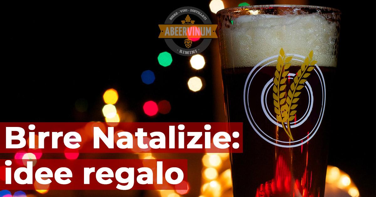 Birre Artigianali: idee regalo per Natale 2018