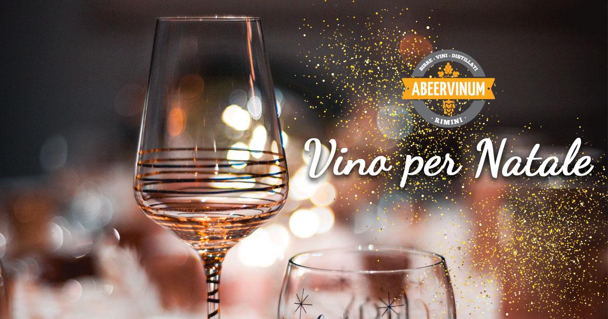 Come scegliere il vino per Natale su Abeervinum