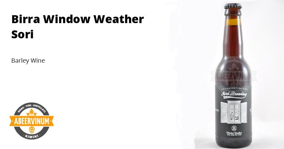 Barley Wine: Birra Sori - Window Weather