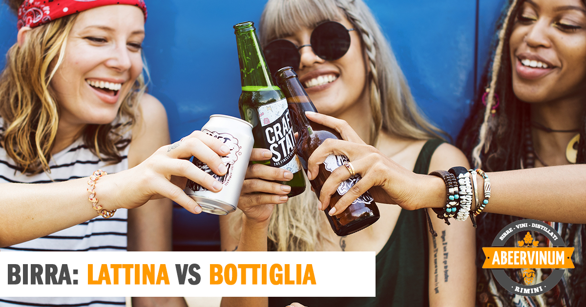 Birra: Bottiglia o lattina?! E' ora di fare i conti!