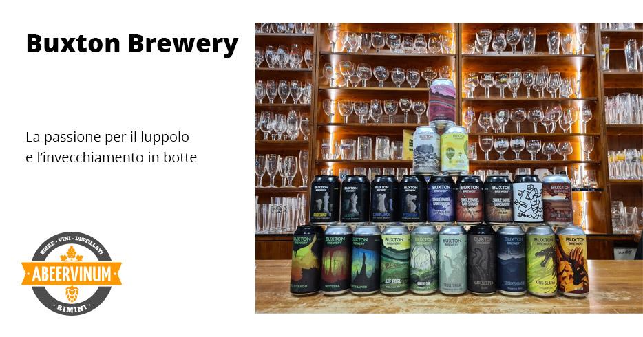 Buxton Brewery, la passione per il luppolo e l'invecchiamento in botte