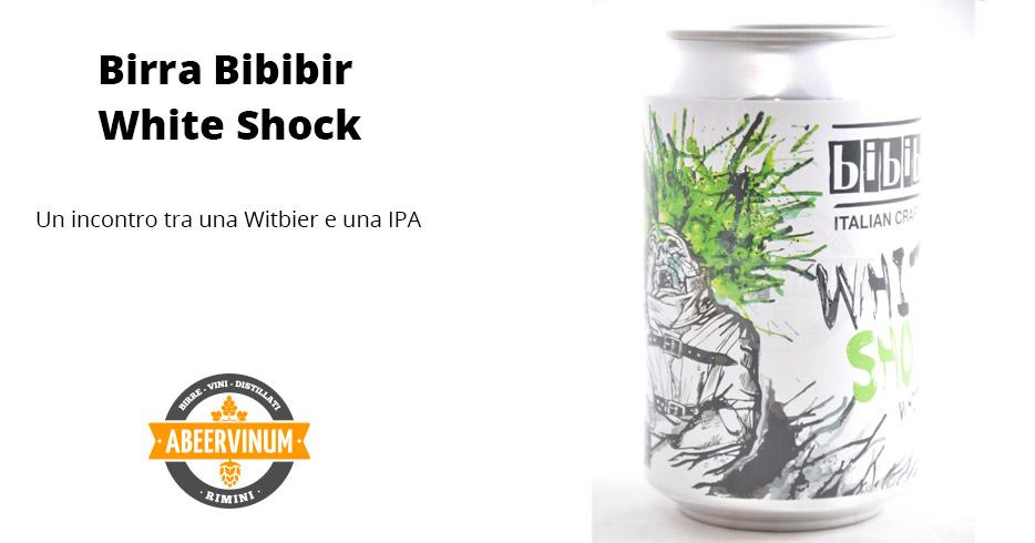 Birra Bibibir - White shock