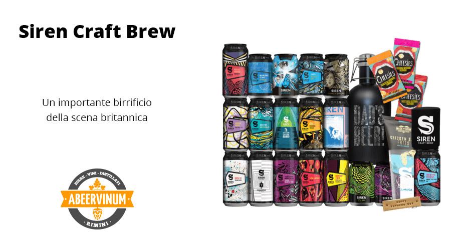 Siren Craft Brew, un importante birrificio della scena britannica
