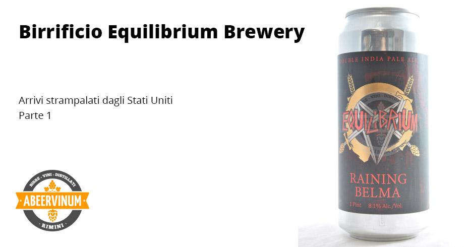 Equilibrium Brewery - Arrivi strampalati dagli USA