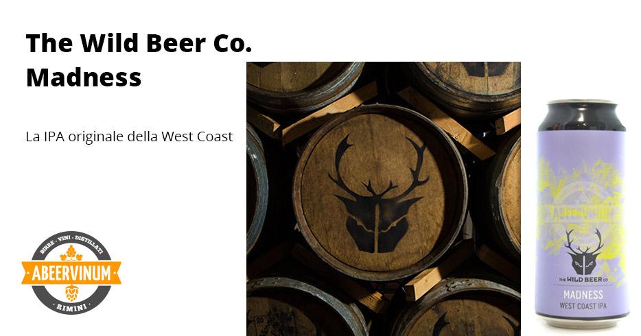 Birrificio Wild Beer - Madness
