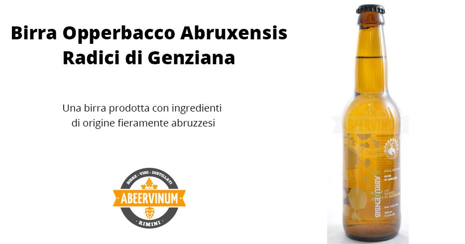 Birra Opperbacco - Abruxensis Radici di Genziana