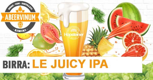 Le birre juicy IPA